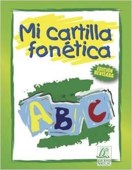 Mi Cartilla Fonetica / isbn 1931928977 / Ediciones Norte