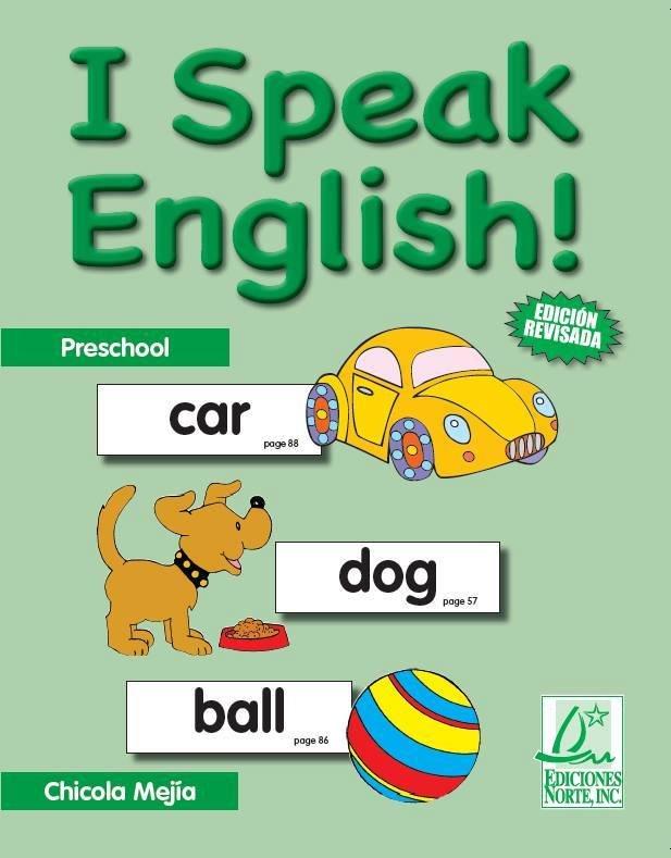 I Speak English - Chicola Mejia / isbn 1931928786 / Ediciones Norte