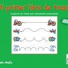 Mi Primer Libro de Trazos - Chicola Mejia / isbn 1931928984 / Ediciones Norte