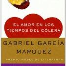 El Amor En Los Tiempos Del Colera - Spanish Edition - por Gabriel Garcia Marquez - isbn 0307387267