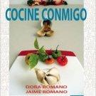 Cocine Conmigo by Dora Romano ISBN 1934630721