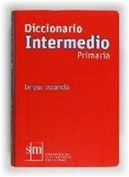 Diccionario Didactico Intermedio Primaria / isbn 9788467531602 / Ediciones SM