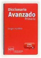 Diccionario Avanzado Primaria / CD / isbn 9788467541298  / Ediciones SM