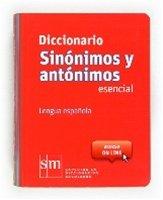 Diccionario Sinonimos y Antonimos -Pequeno / isbn 9788467507218 / Ediciones SM