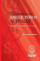 Diccionario de Anglisismos Actuales  / isbn 9781934801819 / Ediciones SM