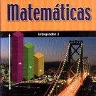 Matematicas Integradas 2 Algebra - 8vo grado - isbn 9781575819631  / Ediciones Santillanas