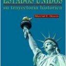 Estados Unidos Su Trayectoria Historica - Marcial E. Ocasio - isbn 0884952142