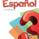 Espanol 3 Cuaderno - Serie Para Crecer - isbn 9781618752406 - Ediciones Santillana