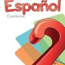 Espanol 2 Cuaderno - Serie Para Crecer - isbn  - Ediciones Santillana