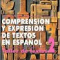 Comprension Y Expresion De Textos En Espanol 2 - Juan Luis Onieva Morales - Editorial Plaza Mayor