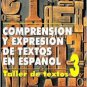 Comprension Y Expresion De Textos En Espanol 3 - Juan Luis Onieva Morales - Editorial Plaza Mayor