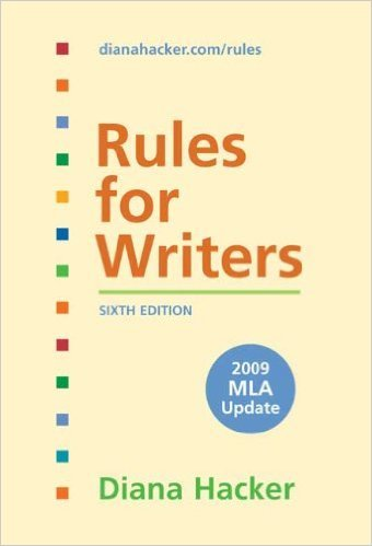 Rules for Writers with Tabs with 2009 MLA Update 6th Edition - Diana Hacker - isbn 0312593406