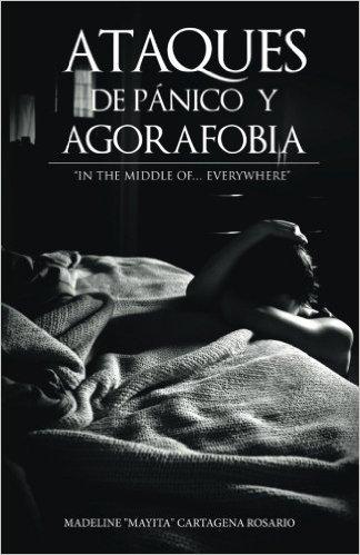 Ataques de Panico y Agorafobia - Madeline Cartagena Rosario