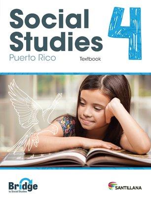 Social Studies 4 - Textbook - Serie Puente del Saber - isbn 9781618756282 - Ediciones Santillana