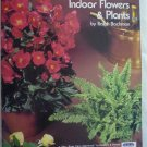 Caring for indoor flowers & plants by Ralph Bachman paperback