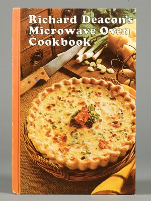 Richard Deacon's Microwave Oven Cookbook