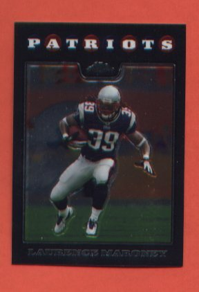 Laurence Maroney #TC51 New England Patriots 2008 Topps Chrome