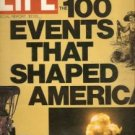 LIFE 100 Events That Shaped America Bicentennial Issue 1975