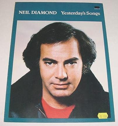 Yesterday's Songs NEIL DIAMOND Sheet Music 1981