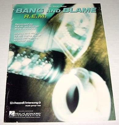 BANG AND BLAME Sheet Music R.E.M. REM 1994