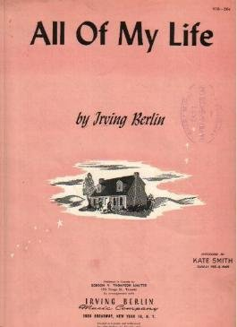 All Of My Life IRVING BERLIN Sheet Music KATE SMITH 1944