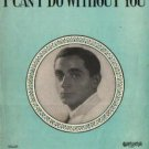 I Can't Do Without You IRVING BERLIN Sheet Music 1928