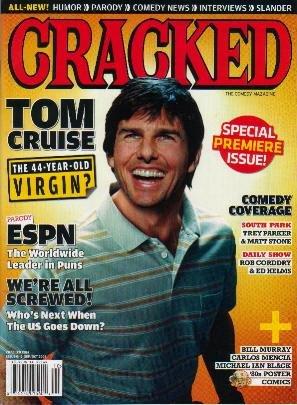 CRACKED Premiere Issue September/October 2006 TOM CRUISE.
