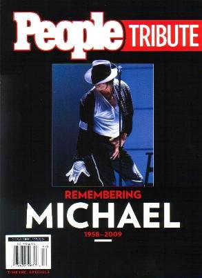 PEOPLE MAGAZINE Remembering Michael Jackson Special Tribute 2009