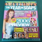 SOAP OPERA UPDATE THE YEAR IN SOAPS YEARBOOK Spring 2006 Previews & Predictions