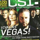 CSI: CRIME SCENE INVESTIGATION MAGAZINE Issue #4 June/July 2008 100 PAGE SPECIAL