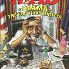 MAD MAGAZINE Issue #498 February 2009 OBAMA THE FIRST 100 MINUTES New Copy!