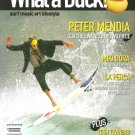 WHAT A DUCK MAGAZINE Premiere Issue #01 PETER MENDIA Miki Dora NEW UNREAD COPY