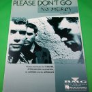 PLEASE DON'T GO Original Piano/Vocal/Guitar Sheet Music NO MERCY PHOTO © 1996