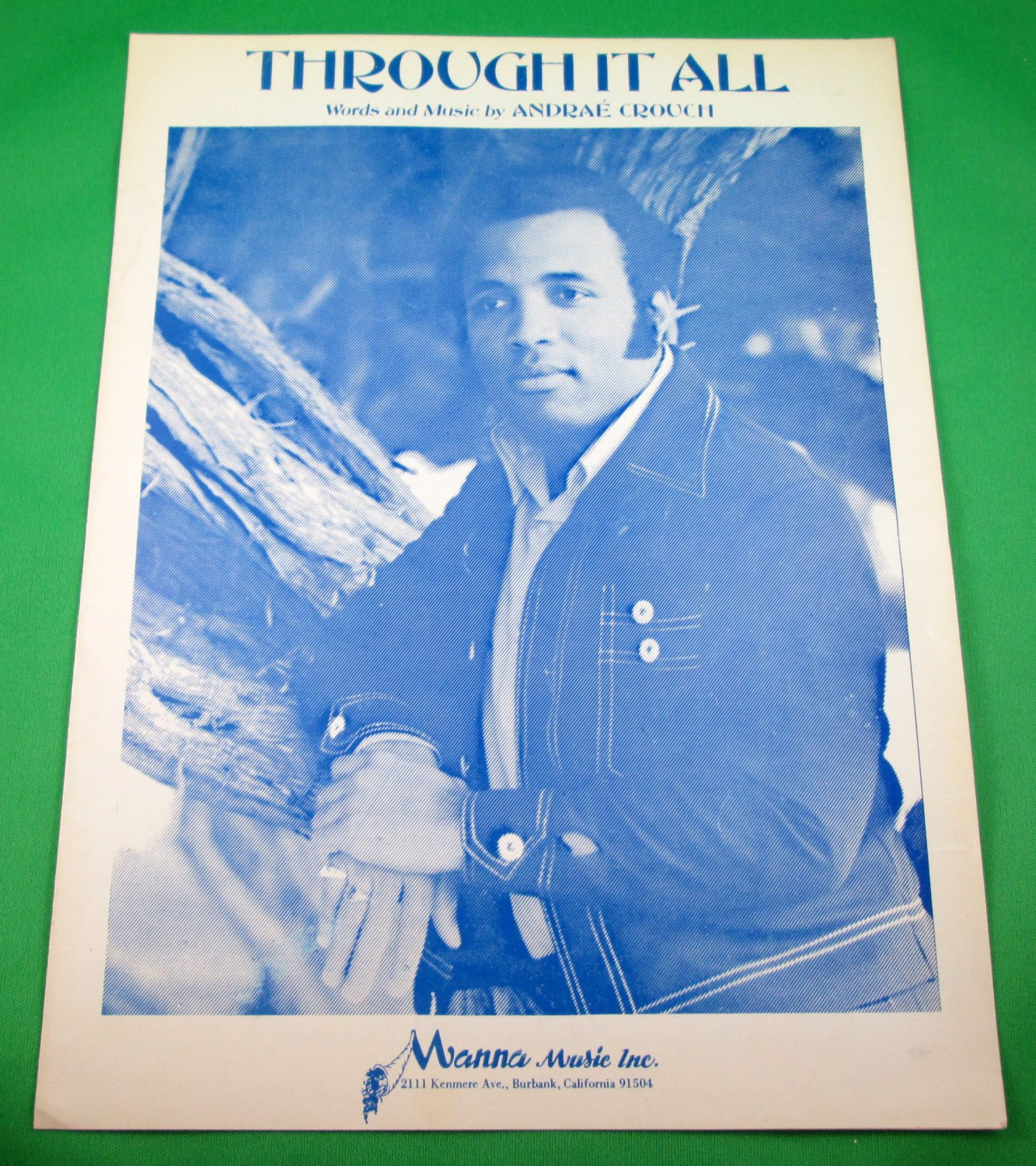THROUGH IT ALL Original Sheet Music ANDRA� CROUCH COVER © 1971