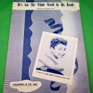 HE'S GOT THE WHOLE WORLD IN HIS HANDS Original Sheet Music LAURIE LONDON © 1957