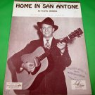 HOME IN SAN ANTONE Original Sheet Music PAUL HOWARD COVER © 1943