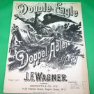 DOUBLE-EAGLE DOPPEL-ADLER MARCH Original Pianoforte Sheet Music © 1928