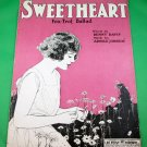 SWEETHEART FOX-TROT BALLAD Vintage Sheet Music © 1921