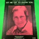 LET ME GET TO KNOW YOU Original Sheet Music PAUL ANKA © 1973