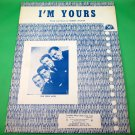 I'M YOURS Original Sheet Music THE FOUR ACES © 1952