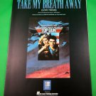 TAKE MY BREATH AWAY Original Sheet Music TOP GUN Kelly McGillis TOM CRUISE 1996