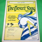 ONE ALONE The Desert Song Operetta Vintage Piano/Vocal Sheet Music © 1926
