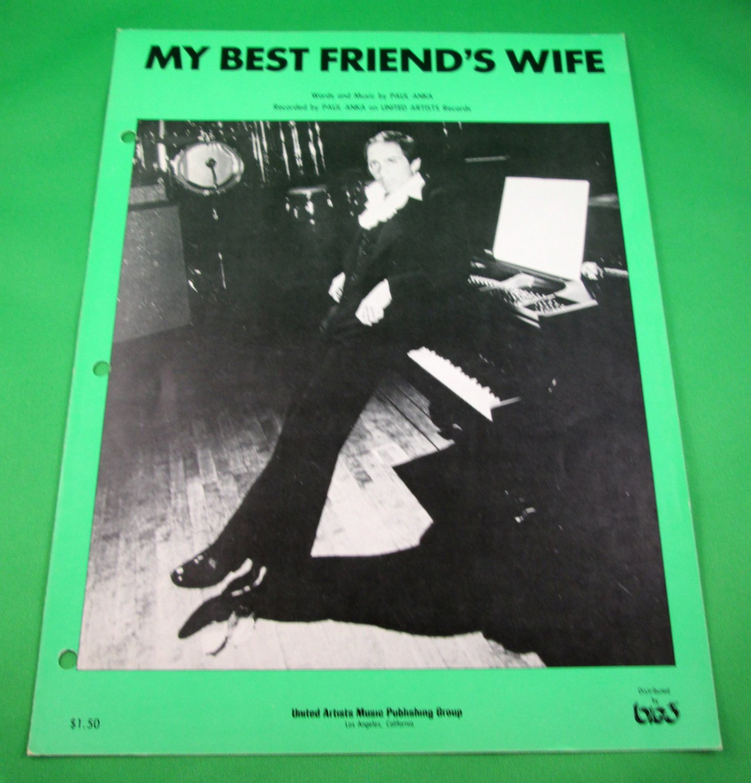 MY BEST FRIEND'S WIFE Original Sheet Music PAUL ANKA © 1977 Cover Photo