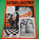 LAST NIGHT ON THE BACK PORCH (I LOVED HER BEST OF ALL) Vintage  Sheet Music 1923