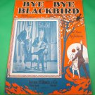 BYE BYE BLACKBIRD Piano/Vocal/Guitar/Ukulele Sheet Music EARL & BELL © 1926
