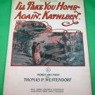 I'LL TAKE YOU HOME AGAIN, KATHLEEN Vintage Piano/Vocal Sheet Music © 1904