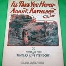 I'LL TAKE YOU HOME AGAIN, KATHLEEN Vintage Piano/Vocal Sheet Music © 1904