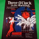THREE O'CLOCK IN THE MORNING Original Vintage Piano/Vocal Sheet Music © 1921