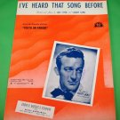 I'VE HEARD THAT SONG BEFORE Piano/Vocal/Guitar Sheet Music HARRY JAMES © 1942