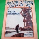 JUST LIKE A MELODY OUT OF THE SKY Vintage Piano/Vocal/Guitar Sheet Music © 1928